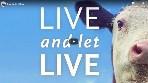 Live and Let Live_VeganWorld.gr