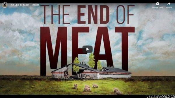 The End of Meat_VeganWorld.gr