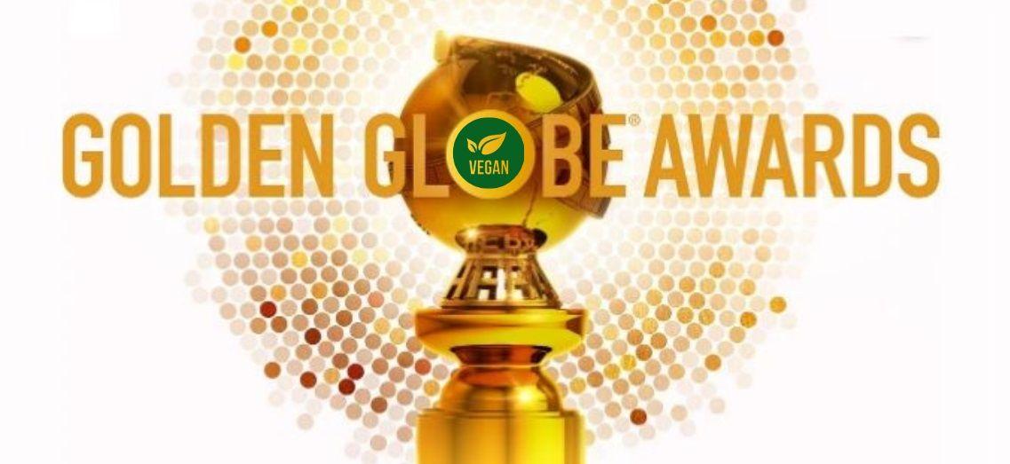 Οι Χρυσές Σφαίρες 2020, θα είναι η πρώτη τελετή απονομής βραβείων με 100% vegan μενού